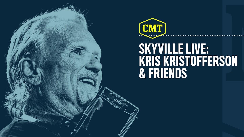 Skyville Live: Kris Kristofferson and Friends