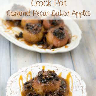 Crock Pot Caramel Pecan Baked Apples
