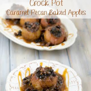 Crock Pot Caramel Pecan Baked Apples.