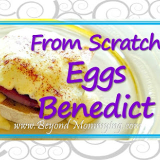 From Scratch Eggs Benedict