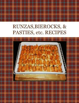 RUNZAS,BIEROCKS, & PASTIES, etc. RECIPES