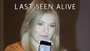 Last Seen Alive thumbnail