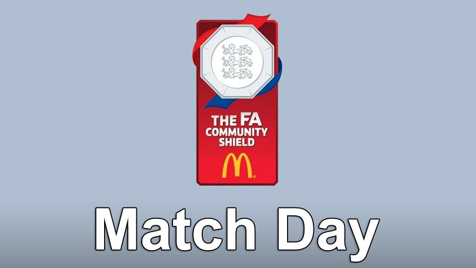 Watch FA Community Shield Match Day live
