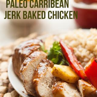 Paleo Caribbean Jerk Baked Chicken