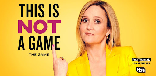 This is Not a Game by Sam Bee - Apps on Google Play
