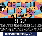 Cirque Du Electric: Vol 2 : La Casa - The Home Of Music