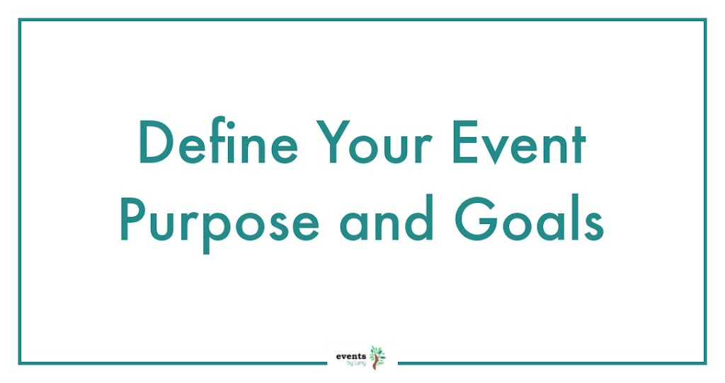 EventsbyLany - Define Event Purpose & Goals