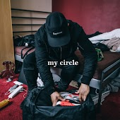 My Circle (feat. Big Tobz, Blittz)