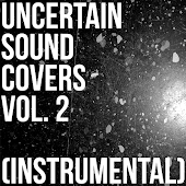 Uncertain Sound Covers, Vol. 2 (Instrumental)