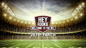 Hey Rookie, Welcome to the NFL 2014- Part II thumbnail