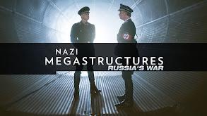 Nazi Megastructures: Russia's War thumbnail