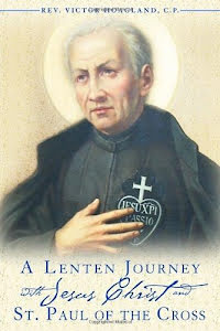 A LENTEN JOURNEY WITH JESUS CHRIST AND ST. PAUL OF THE CROSS