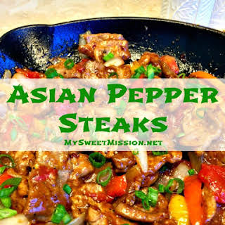 Asian Pepper Steaks.