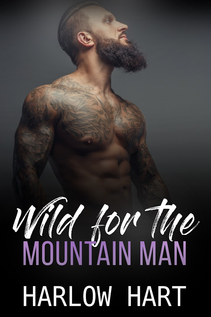 Release Day Blitz - Wild For The Mountain Man by Harlow Hart