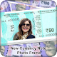 Download New Currency Note Photo Frame For PC Windows and Mac 1.0