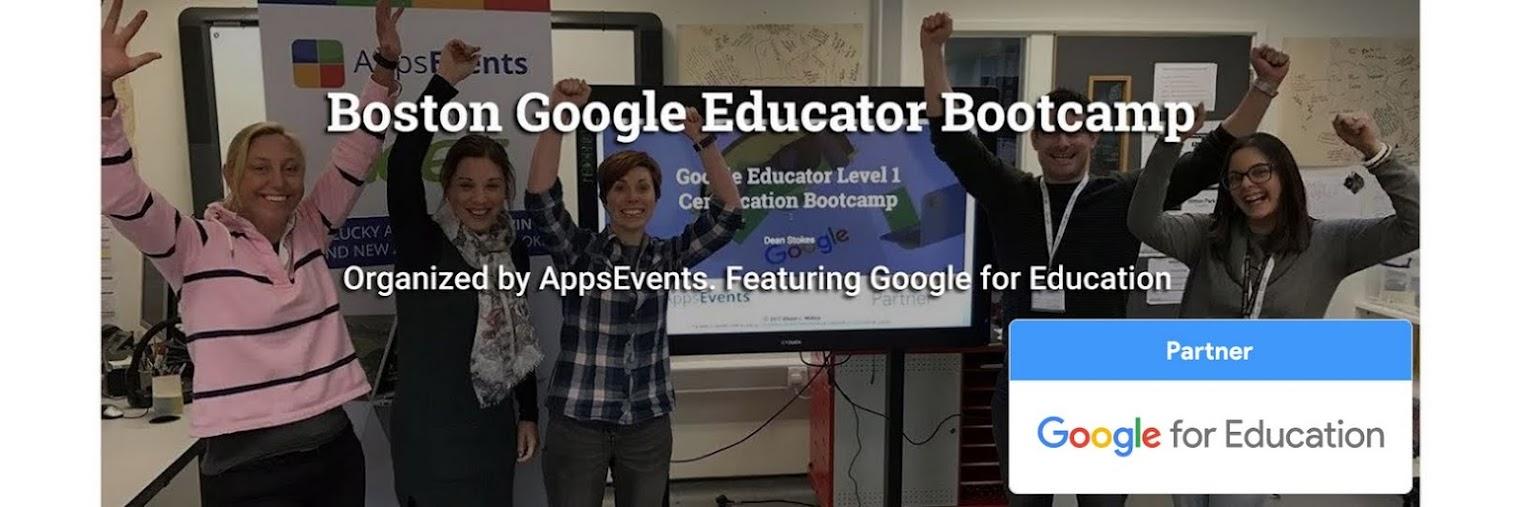 Boston, MA Google Educator Bootcamp
