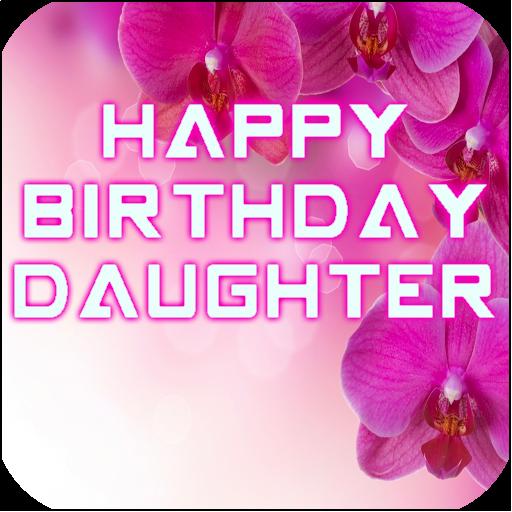 Happy Birthday Daughter Apps Op Google Play
