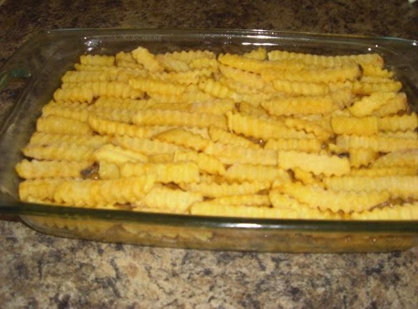 Arrange the french fries over the top and bake in a pre heated 350°...