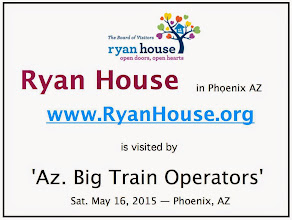 Photo: Ryan House website is at http://RyanHouse.org .  Arizona Big Train Operators website is at http://AzBigTrains.org .