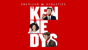 American Dynasties: The Kennedys thumbnail