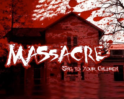 Massacre (Sing to Your Children)