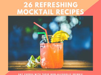 26 Refreshing Mocktail Recipes