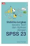 """Statistika Lengkap secara Teori dan Aplikasi dengan SPSS 23 - Getut Pramesti"""
