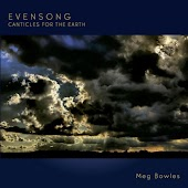Evensong: Canticles for the Earth
