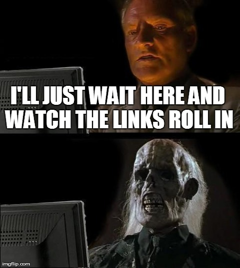 Links Ill Just Wait Here.jpg