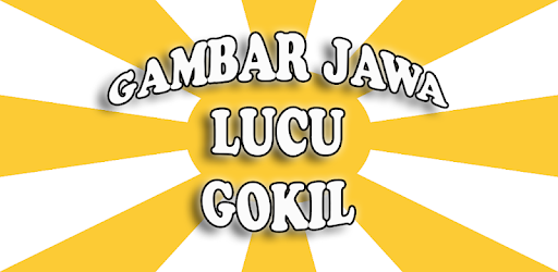 Gambar Jawa Lucu Gokil – Aplikace na Google Play