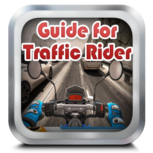 Guide for Traffic Rider