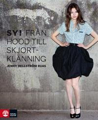 Sy! Från Hood till Skjortklänning