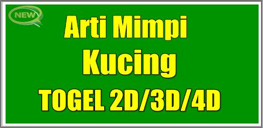Arti Mimpi Kucing Togel 2D 3D 4D Edisi Terlengkap - Apps on Google Play