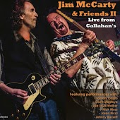 Jim McCarty & Friends II - Live from Callahan's