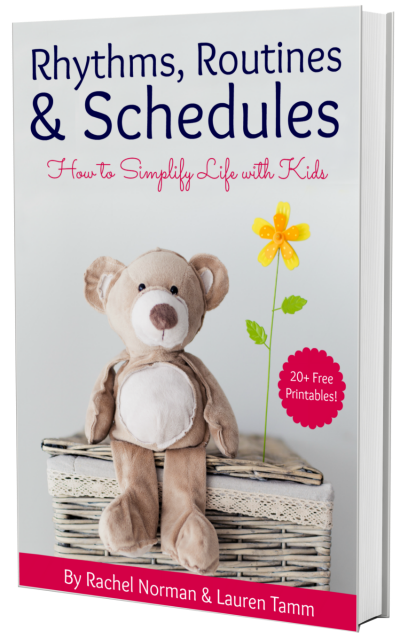 Routines rhythms and schedules: How to simplify life with kids