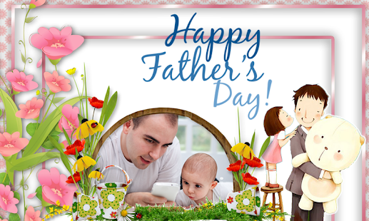 Happy Fathers Day Photo Frames - Apps on Google Play
