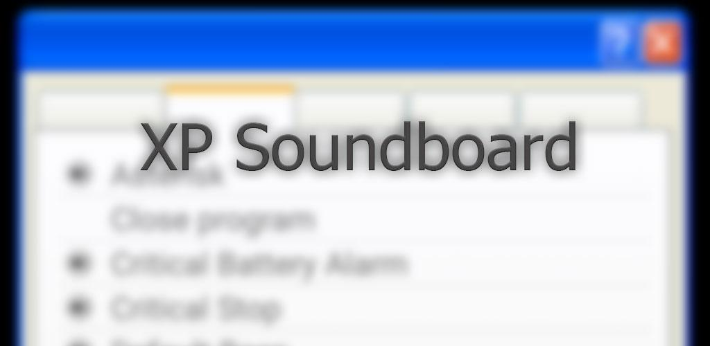 Download XP Soundboard APK latest version app for android devices