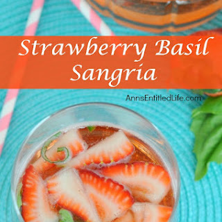 Strawberry Basil Sangria.