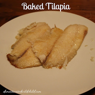 Baked Tilapia.