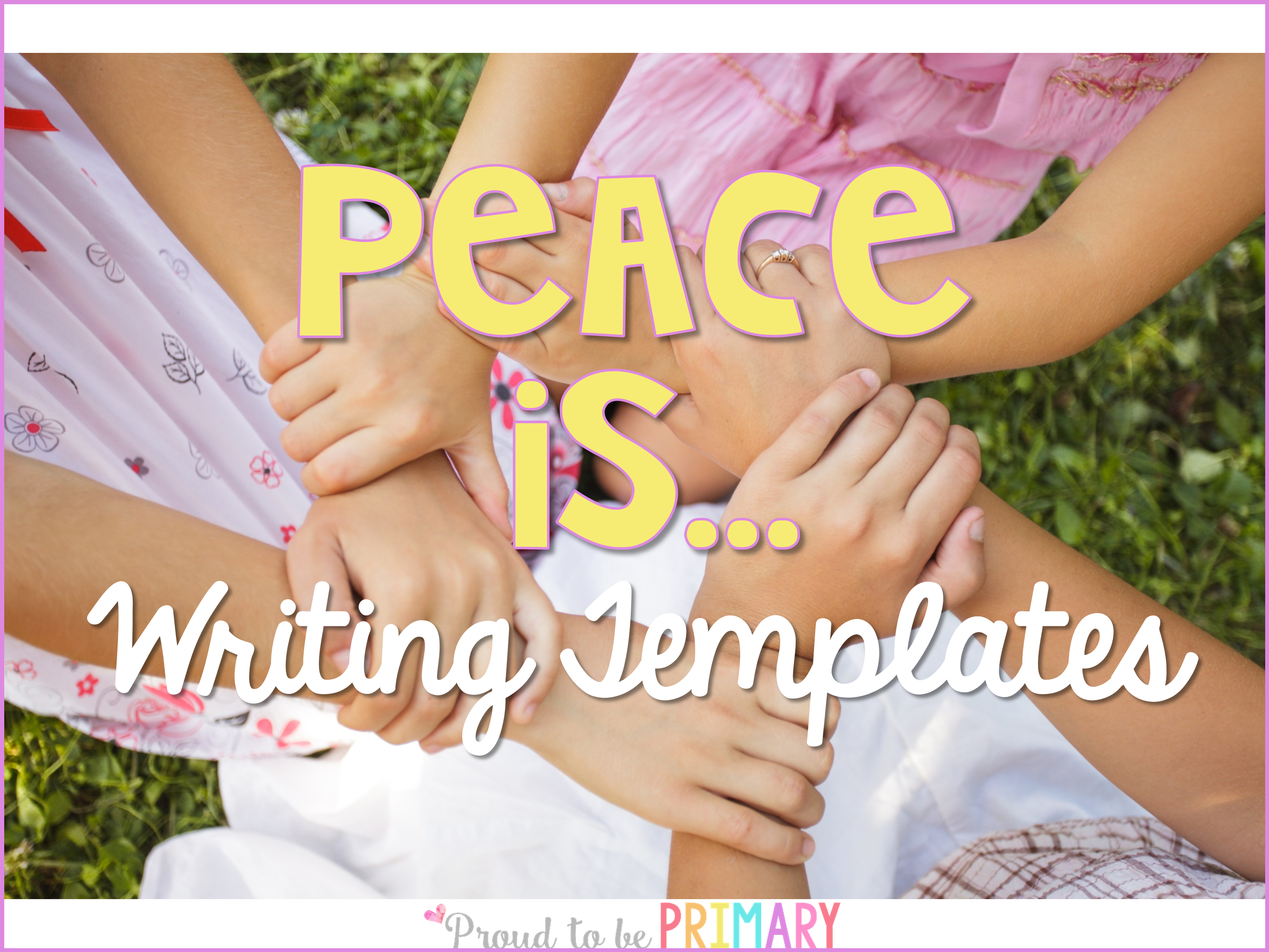 peace activities for the classroom - writing templates