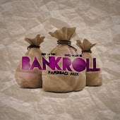 Bankroll (Paperbag Mix) [feat. King Marco]