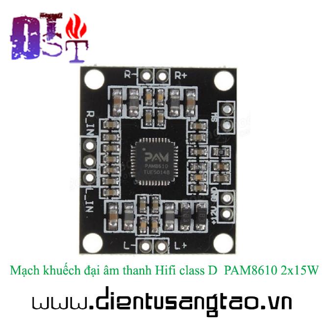 Mạch khuếch đại âm thanh Hifi class D PAM8610 2x15W