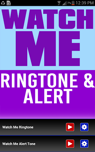 Watch Me Ringtone And Alert
