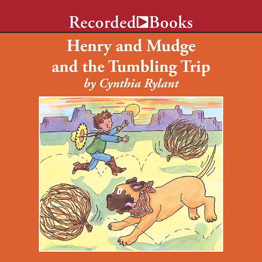 Henry And Mudge And The Tumbling Trip By Cynthia Rylant Audiobooks