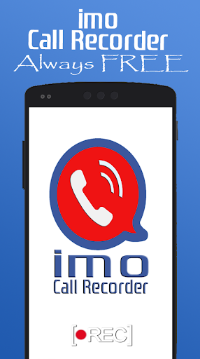 imo free call recording