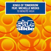 10 Minute High (feat. Michelle Weeks) [Remixes]