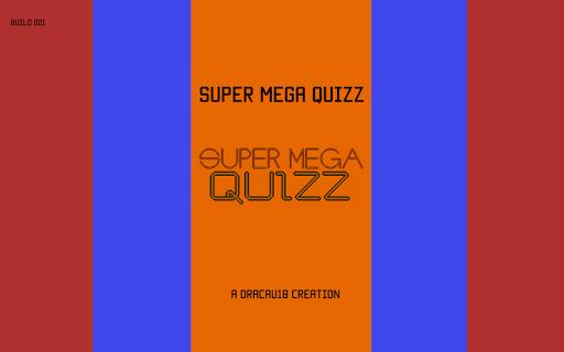 Super MEGA Quizz