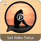 Sad Video Status Download on Windows