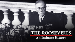 The Roosevelts: An Intimate History thumbnail