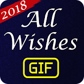 All Wishes GIF 2018